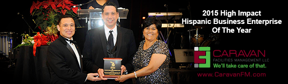 Caravan Facilities Management named 2015 High Impact Hispanic Business Enterprise of the Year